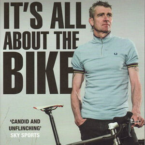It's All About The Bike - Sean Yates