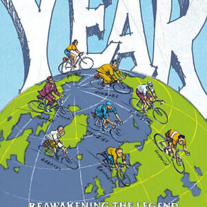 The Year : Reawakening the Legend of Cycling's Hardest Endurance Record