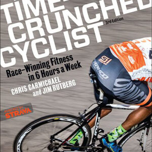 Time Crunched Cyclist 3rd Edition